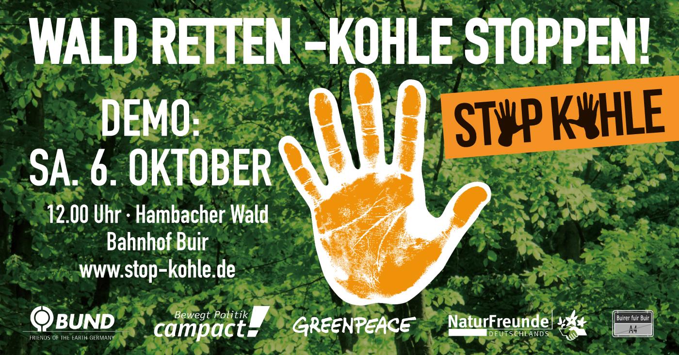 06. Oktober - Wald retten! Kohle Stoppen!